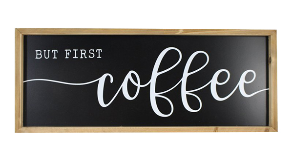 But First, Coffee Wood Framed Sign