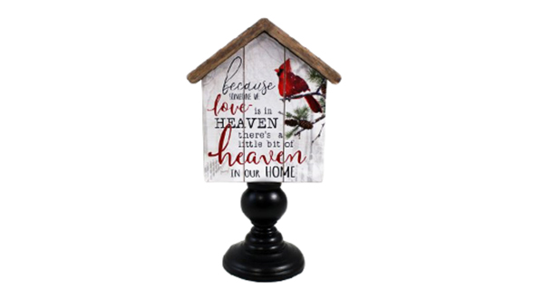 Because Someone We Love Is In Heaven Table Sign