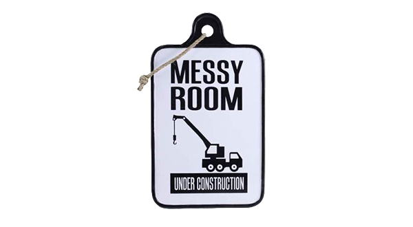 Messy Room Sign