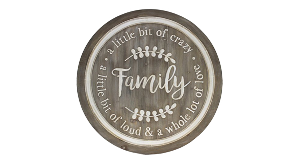 Family/Crazy/Loud Round Wall Wood Plaque